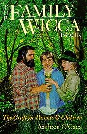 Family Wicca Book (Llewellyn's Modern…