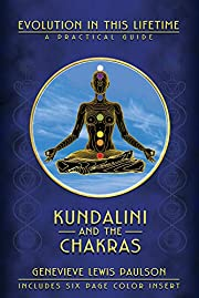 Kundalini and The Chakras: A Practical…