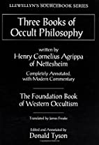 Three Books of Occult Philosophy by Heinrich…