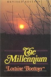 The Millennium av Loraine Boettner