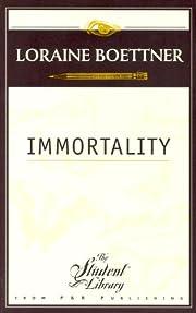 Immortality af Loraine Boettner