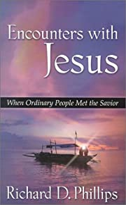 Encounters With Jesus: When Ordinary People…