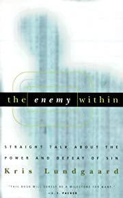 The Enemy Within: Straight Talk about the…