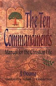 The Ten Commandments por J. Douma