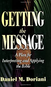 Getting the Message: A Plan for Interpreting…