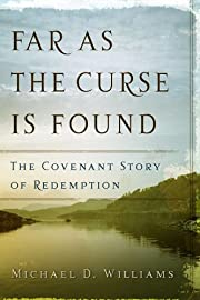 Far As The Curse Is Found: The Covenant…