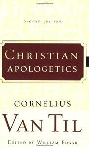 Christian Apologetics de Cornelius Van Til