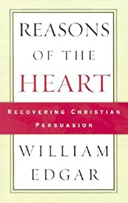 Reasons of the Heart: Recovering Christian…