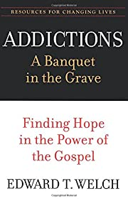 Addictions: A Banquet in the Grave: Finding…