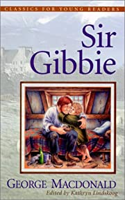 Sir Gibbie (Classics for Young Readers) af…