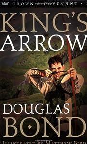King's Arrow (Crown and Covenant #2) av…