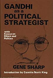 Gandhi As a Political Strategist: With…