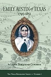 Emily Austin of Texas 1795-1851 (The Texas…