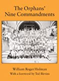 The Orphans' Nine Commandments, Holman, William Roger
