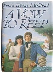A Vow to Keep af Susan Evans McCloud