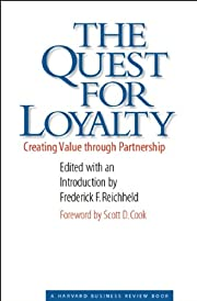 The Quest for Loyalty: Creating Value…