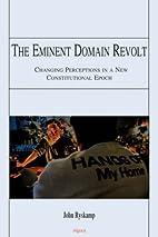 The Eminent Domain Revolt: Changing…