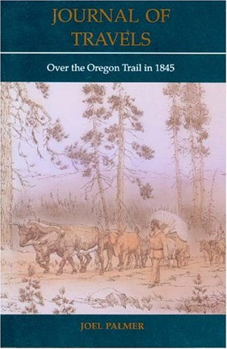 Image for Journal of Travels: Over the Oregon Trail in 1845