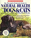 Dr. Pitcairn's complete guide to natural health for dogs & cats / Richard H. Pitcairn & Susan Hubble Pitcairn