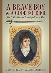 A Brave Boy and a Good Soldier: John C. C.…