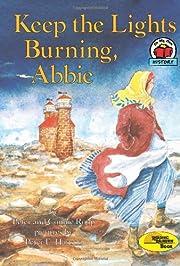 Keep the Lights Burning, Abbie (Carolrhoda…