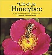 Life of the Honeybee (Carolrhoda Nature…