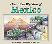 Count Your Way Through Mexico de James…