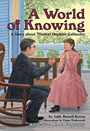 A World of Knowing: A Story About Thomas…