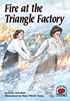 Fire at the Triangle Factory (On My Own…