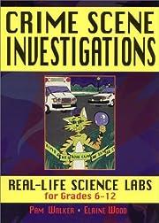 Crime Scene Investigations: Real Life…