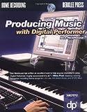 洋書: Producing Music With Digital Performer