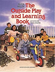 The Outside Play and Learning Book:…