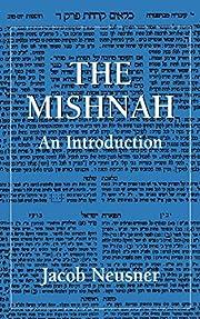 The Mishnah: An Introduction de Jacob…