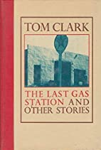 The Last Gas Station & Other Stories by Tom…