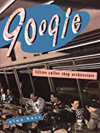 Googie: Fifties Coffee Shop Architecture by…