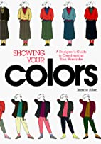 Showing Your Colors by Jeanne Allen