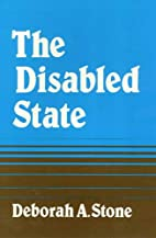 The Disabled State (Health Society And…