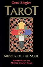 Tarot: Mirror of the Soul : Handbook for the…