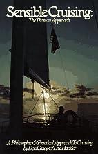 Sensible Cruising: The Thoreau Approach : A…