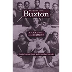 Buxton : A Black Utopia in the Heartland, An Expanded Edition (Bur Oak Book)