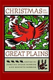 Christmas on the Great Plains (Bur Oak Book)…