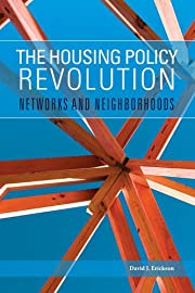 The housing policy revolution : networks and…
