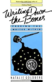 Writing Down the Bones: Freeing the Writer…