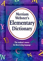 Merriam Webster 6763 Elementary Dictionary,…