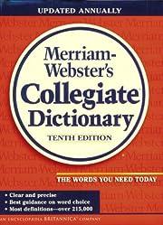 Merriam-Webster's Collegiate Dictionary…