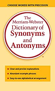 The Merriam-Webster Dictionary of Synonyms &…