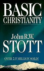 Basic Christianity av John R. W. Stott