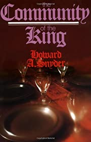 The community of the King por Howard A.…