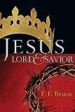 Jesus, Lord & Savior / F.F. Bruce