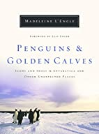 Penguins and Golden Calves: Icons and Idols…